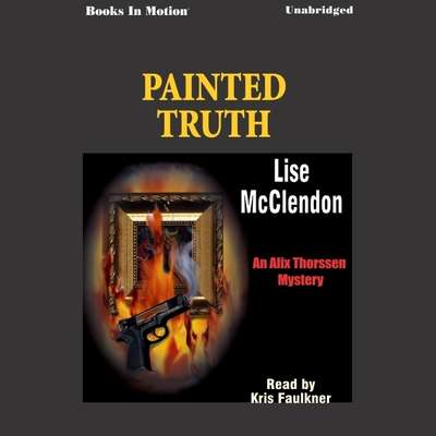 Painted Truth Audiobook, by Lise McClendon