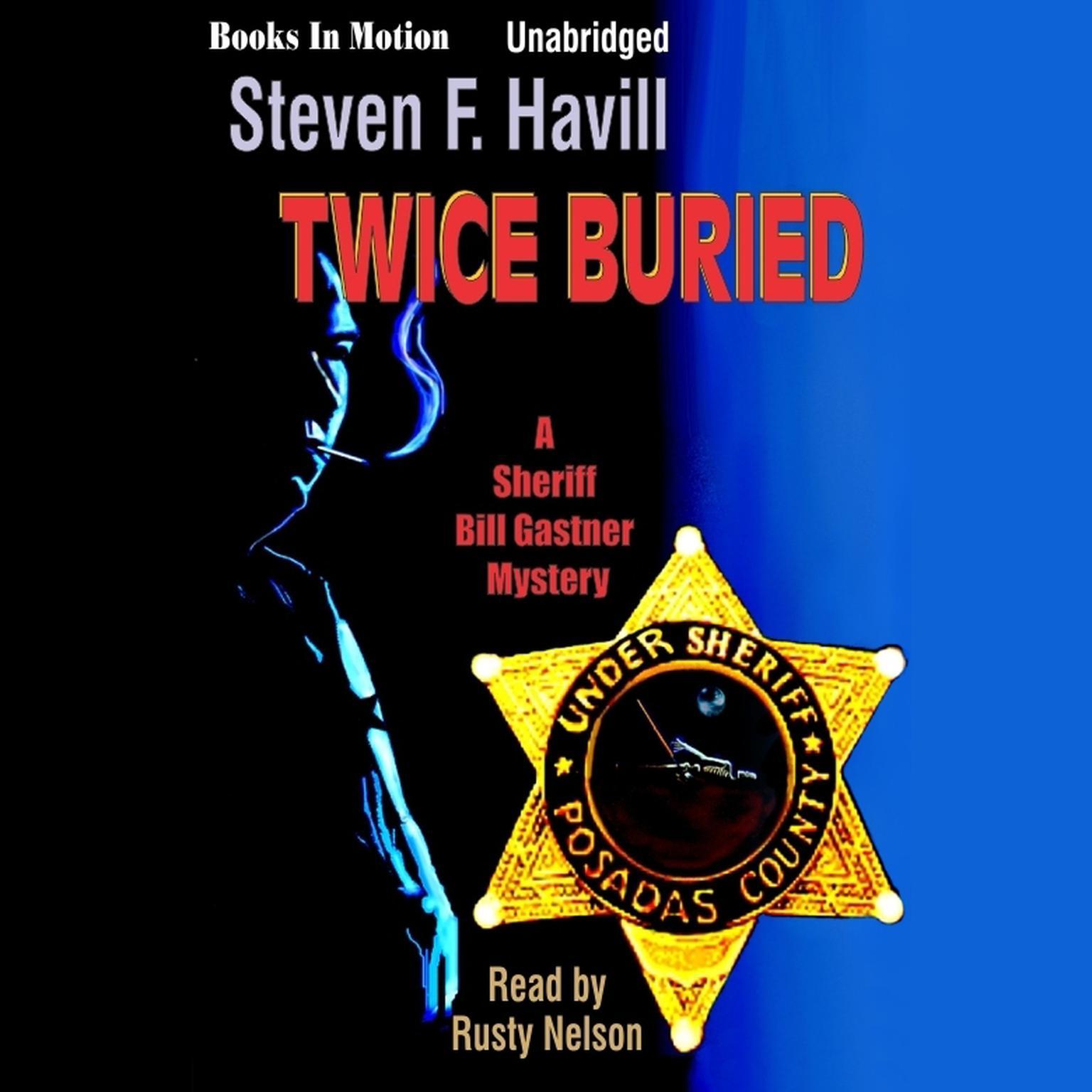 Twice Buried Audiobook, by Steven F. Havill