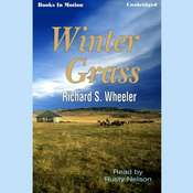 Winter Grass Audiobook, by Richard S. Wheeler