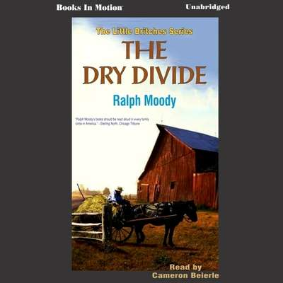 The Dry Divide Audiobook, by Ralph Moody