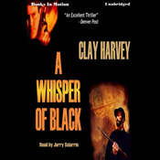 A Whisper Of Black Audiobook, by Clay Harvey