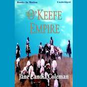 The OKeefe Empire Audiobook, by Jane Candia Coleman