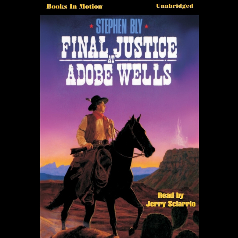 Printable Final Justice at Adobe Wells Audiobook Cover Art