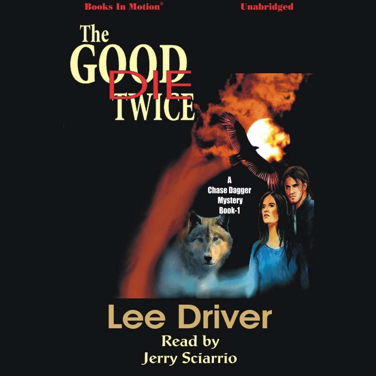 The Good Die Twice Audiobook, by Lee Driver