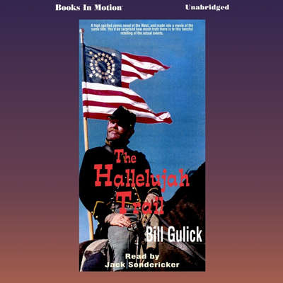 The Hallelujah Trail Audiobook, by Bill Gulick