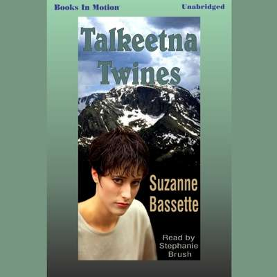 Talkeetna Twines Audiobook, by Suzanne Bassette