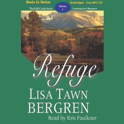 Refuge Audiobook, by Lisa Tawn Bergren
