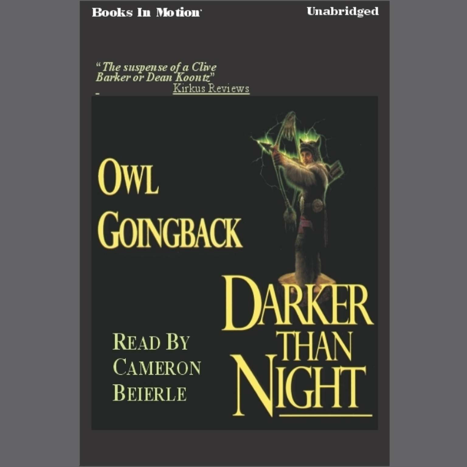 Darker Than Night Audiobook, by Owl Goingback