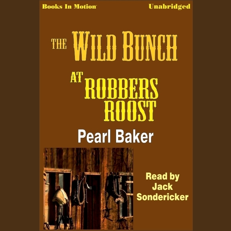 Printable The Wild Bunch at Robbers Roost Audiobook Cover Art