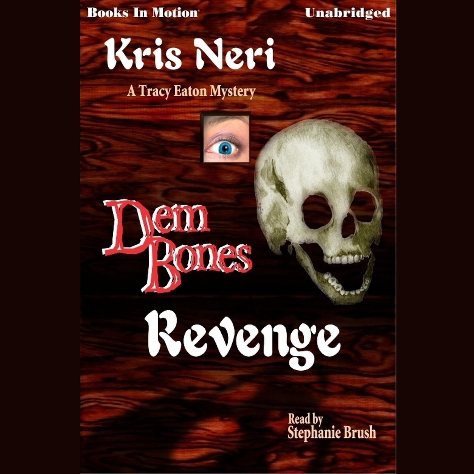 Dem Bones Revenge Audiobook, by Kris Neri