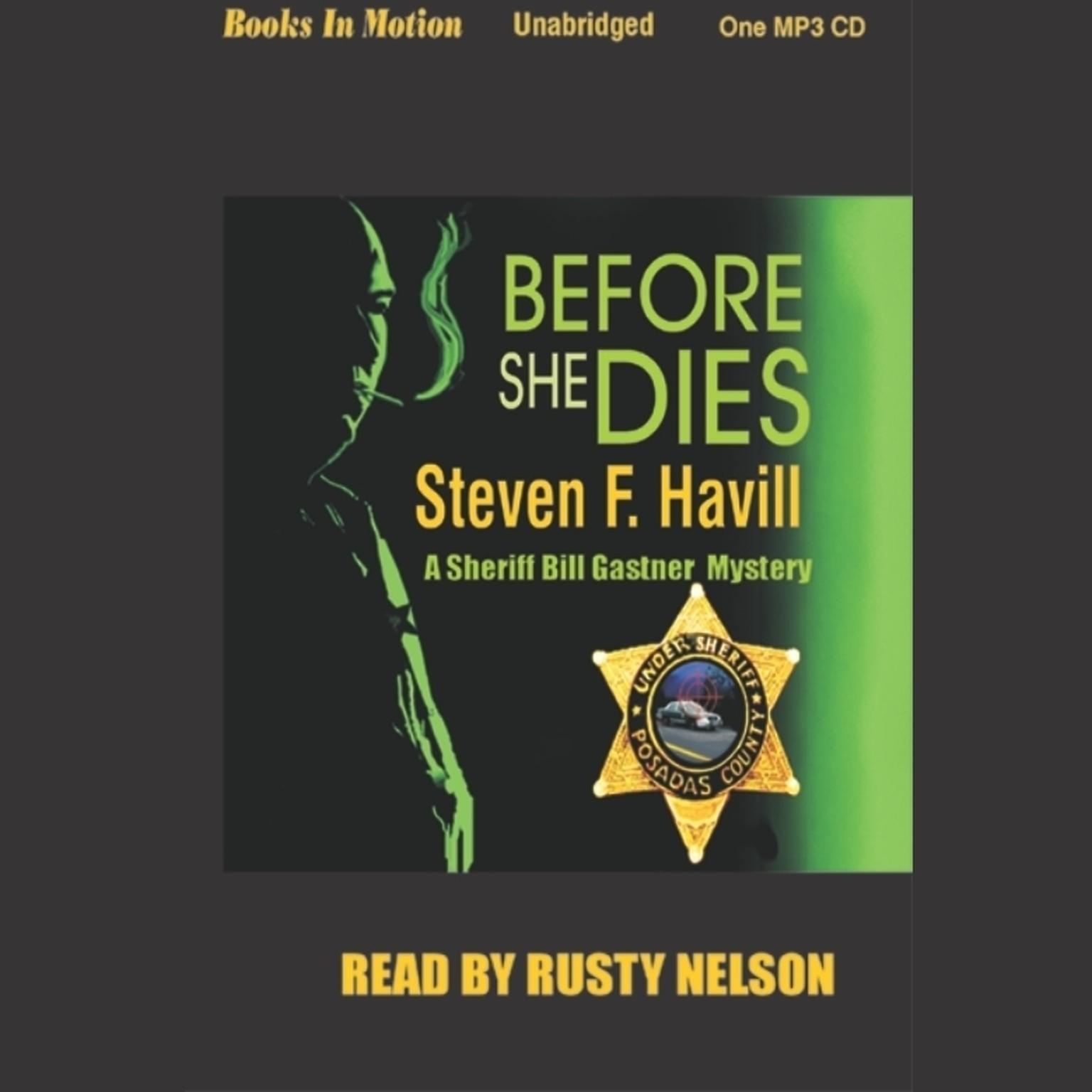 Before She Dies Audiobook, by Steven F. Havill
