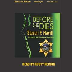 Before She Dies Audiobook, by Steven F. Havill