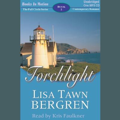 Torchlight Audiobook, by Lisa Tawn Bergren