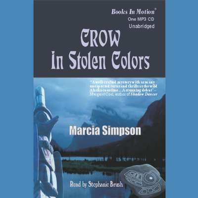 Crow in Stolen Colors Audiobook, by Marcia Simpson
