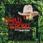 Dead Wrong Audiobook, by Robert L Iles