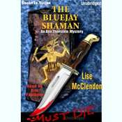 The Bluejay Shaman Audiobook, by Lise Mcclendon