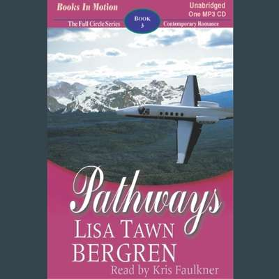 Pathways Audiobook, by Lisa Tawn Bergren