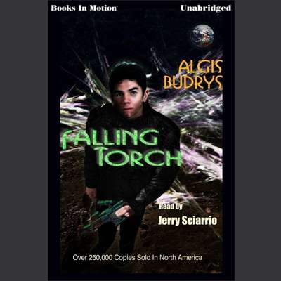 Falling Torch Audiobook, by Algis Budrys