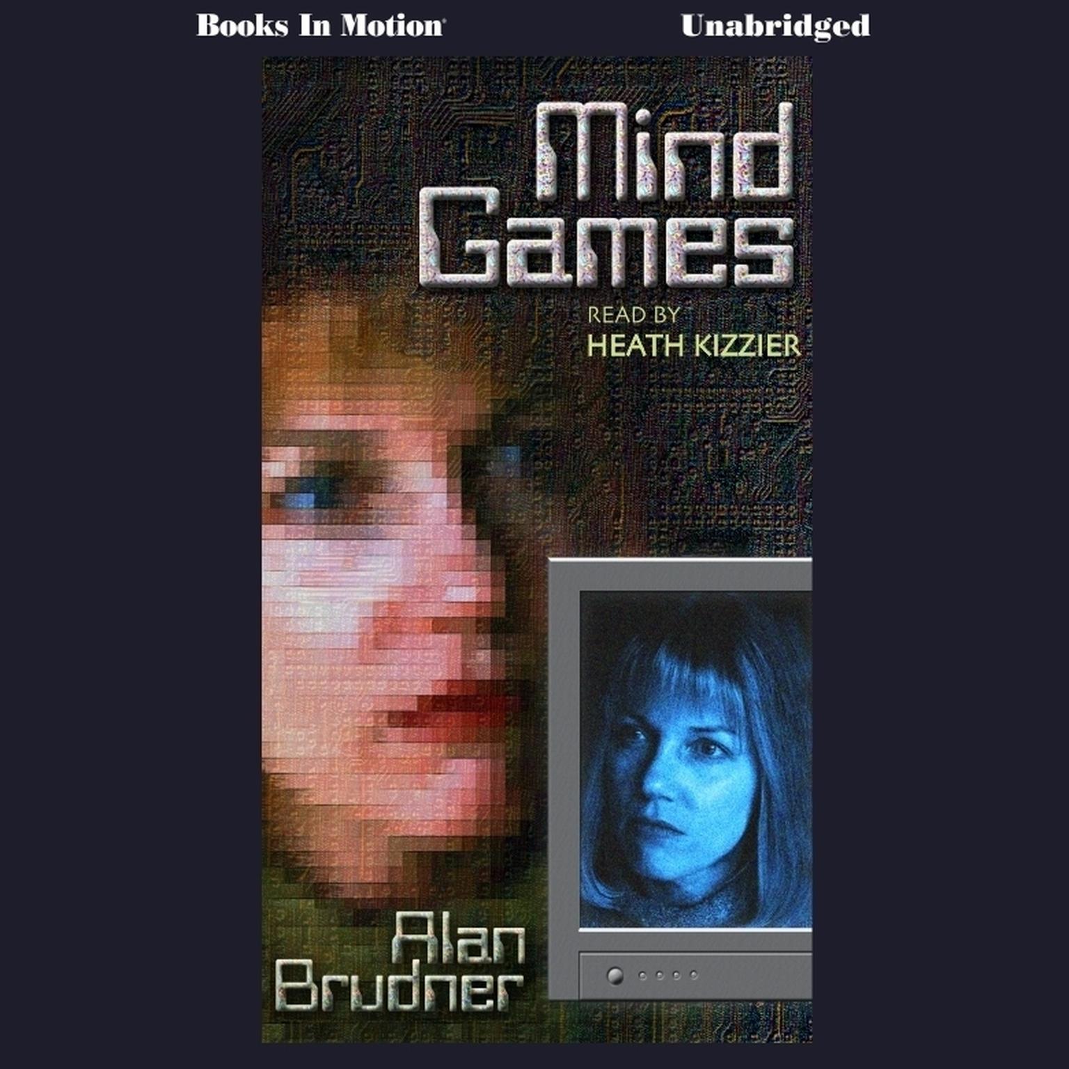 Mind Games Audiobook, by Alan Brudner