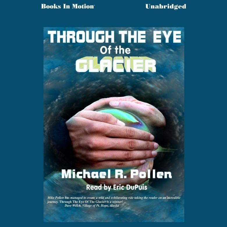 Printable Through the Eye of the Glacier Audiobook Cover Art