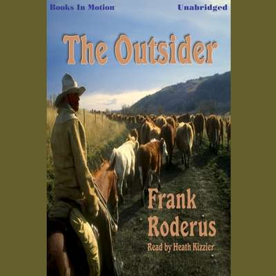 The Outsider Audiobook, by Frank Roderus