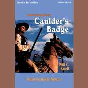 Caulders Badge Audiobook, by Will C. Knott