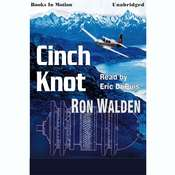 Cinch Knot Audiobook, by Ron Walden