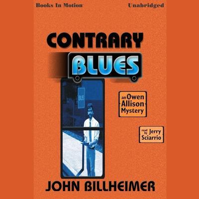 The Contrary Blues Audiobook, by John Billheimer