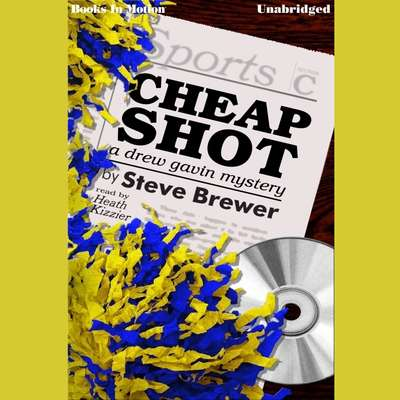 Cheap Shot Audiobook, by Steve Brewer