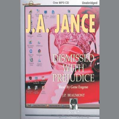 Dismissed With Prejudice Audiobook, by J. A. Jance