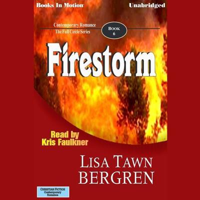 Firestorm Audiobook, by Lisa Tawn Bergren