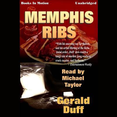 Memphis Ribs Audiobook, by Gerald Duff