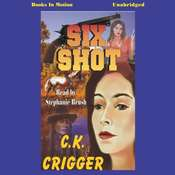 Six Shot Audiobook, by C. K. Crigger
