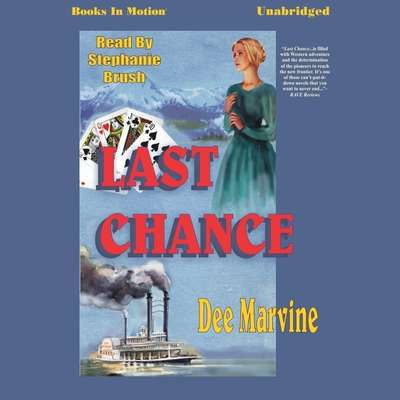 Last Chance Audiobook, by Dee Marvine