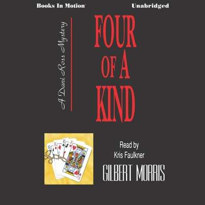 Four of a Kind Audiobook, by Gilbert Morris