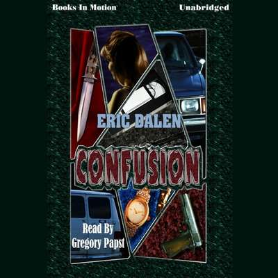 Confusion Audiobook, by Eric Dalen