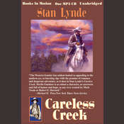 Careless Creek Audiobook, by Stan Lynde