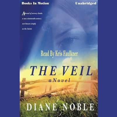 The Veil Audiobook, by Diane Noble