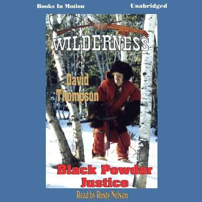 Black Powder Justice Audiobook, by David Thompson