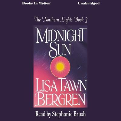 Midnight Sun Audiobook, by Lisa Tawn Bergren