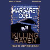 Killing Raven Audiobook, by Margaret Coel