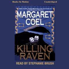 Killing Raven Audiobook, by Margaret Coel