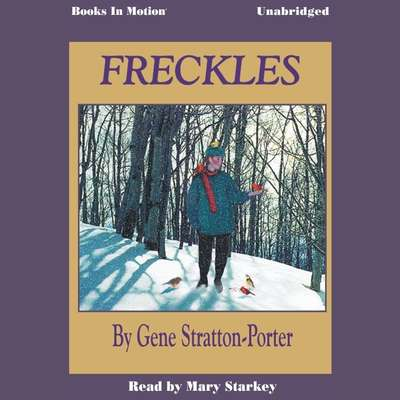 Freckles Audiobook, by Gene Stratton Porter