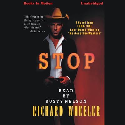 Stop Audiobook, by Richard S. Wheeler