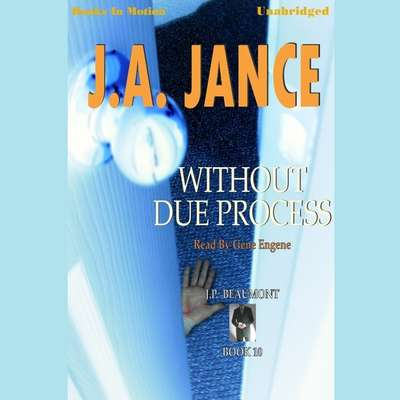 Without Due Process Audiobook, by J. A. Jance