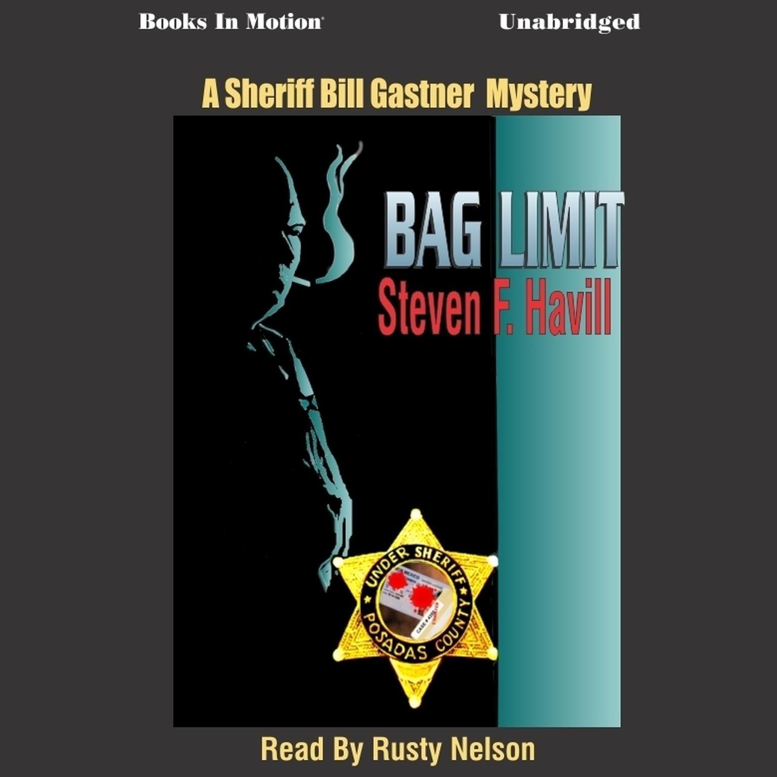 Bag Limit Audiobook, by Steven F. Havill