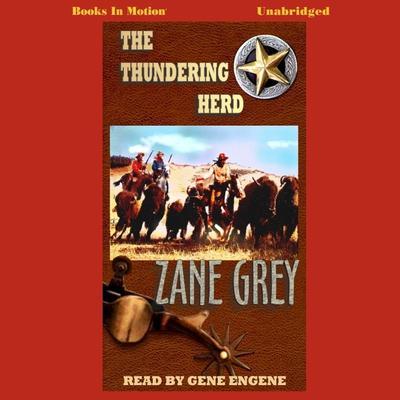 The Thundering Herd Audiobook, by Zane Grey