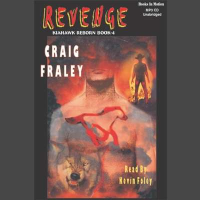 Kiahawk Revenge Audiobook, by Craig Fraley