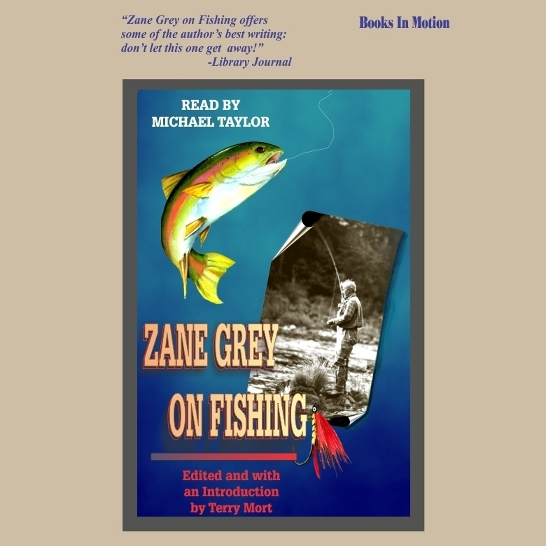 Printable Zane Grey on Fishing Audiobook Cover Art