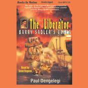 The Liberator Audiobook, by Paul Dengelegi